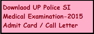 UP Police SI Medical Exam Admit Card