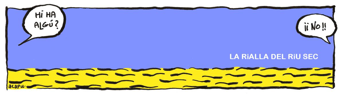 La rialla del riu sec