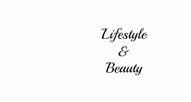 Lifestyle & Beauty