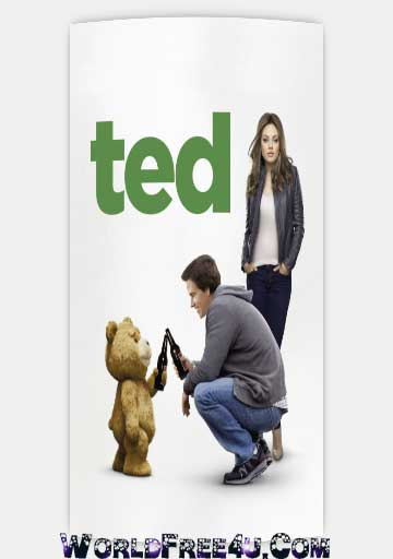 Poster Of Ted (2012) Full English Movie Watch Online Free Download At Downloadingzoo.Com
