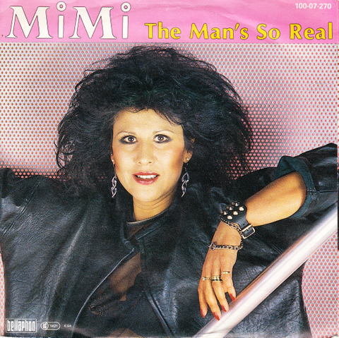 Mimi - The Man So Real (Maxi 1984)