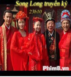 Phim Song Long Truyền Kỳ