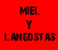 Miel y Langostas