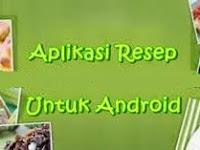 Aplikasi Resep Masakan Indonesia Terpopuler di Android