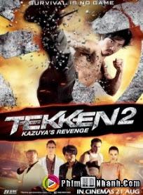 Thiết Quyền 2: Kazuya Trả Thù - Tekken: Kazuyas Revenge