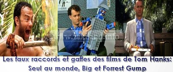Les faux raccords et gaffes des films de Tom Hanks: Seul au monde, Big et Forrest Gump