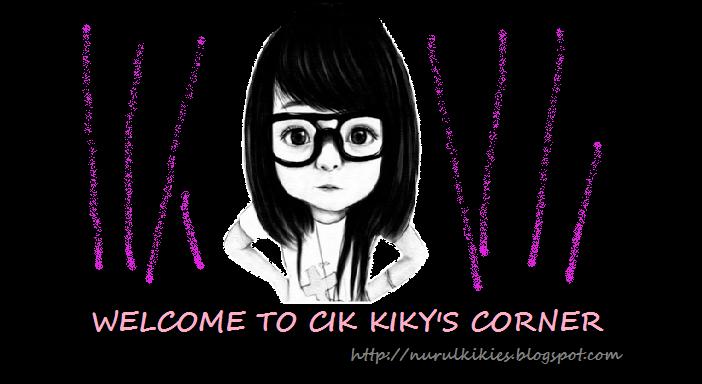 WELCOME TO CIK KIKY corner
