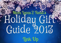 http://www.momloves2read.com/2010/10/holiday-gift-guide-2013-bloggers.html