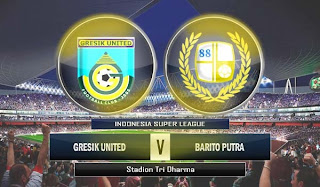 Gresik United vs Barito Putra