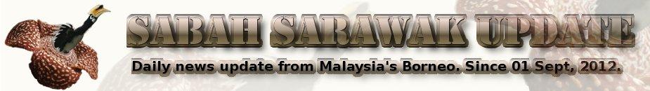 SABAH SARAWAK UPDATE