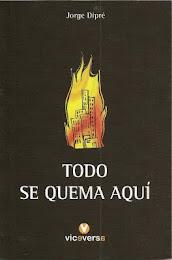 Todo se quema aquí, nueva edición