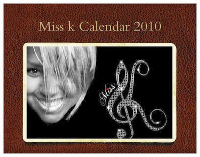Purchase Miss K's Kalendar 2010, click on the picture below