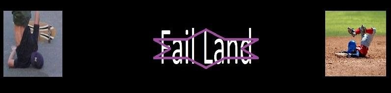 Fail Land