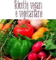 http://pane-e-marmellata.blogspot.com/p/ricette-vegan-ricette-vegetariane.html