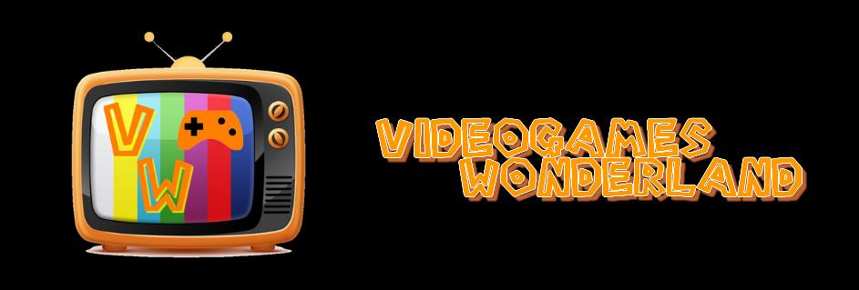 Videogames Wonderland ~