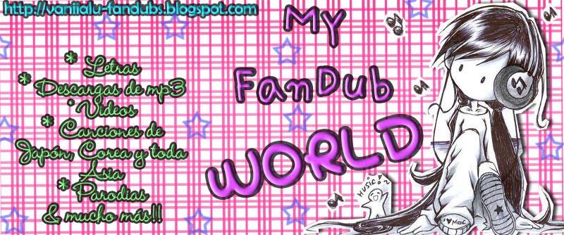 Vaniialu FanDubs~*