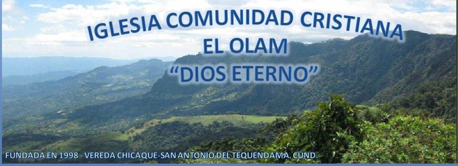 IGLESIA COMUNIDAD CRISTIANA EL OLAM