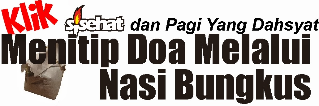 http://www.sisehat.com/2014/02/menitip-doa-lewat-nasi-bungkus.html