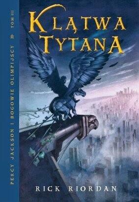 Rick Riordan - Percy Jackson i Bogowie Olimpijscy. Klątwa Tytana