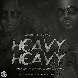 Wisin - Heavy Heavy (ft. Tempo)