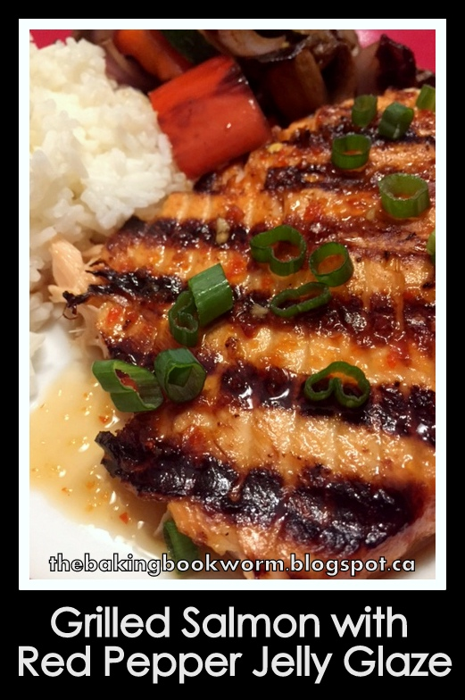 The Baking Bookworm: Red Pepper Jelly Glazed Salmon