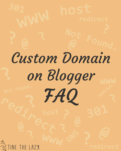 Custom Domain on Blogger - FAQ