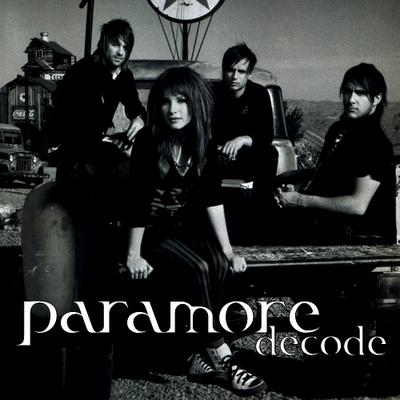 Kumpulan Lirik Lagu: Decode Lyrics - Paramore Paramore Decode Lyrics