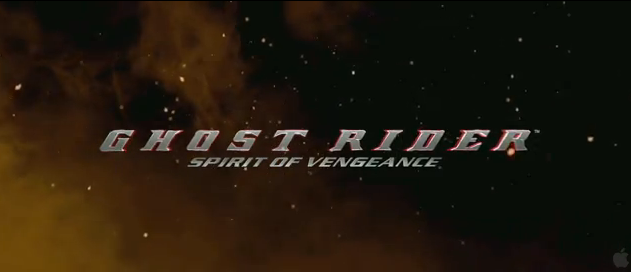 Ghost Rider 2 Spirit of Vengeance 2012 film title sequel to 2007 Ghost Rider starring Nicholas Cage Marvel
