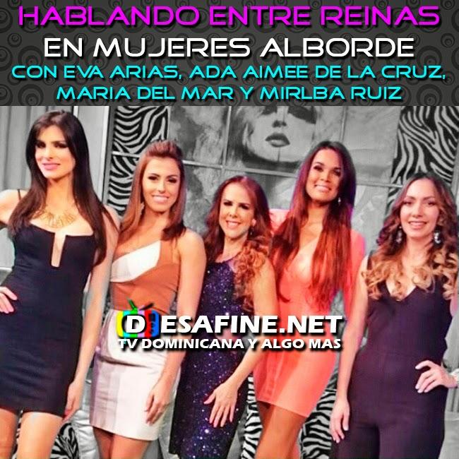 http://www.desafine.net/2015/02/hablando-entre-reinas-en-mujeres-alborde.html