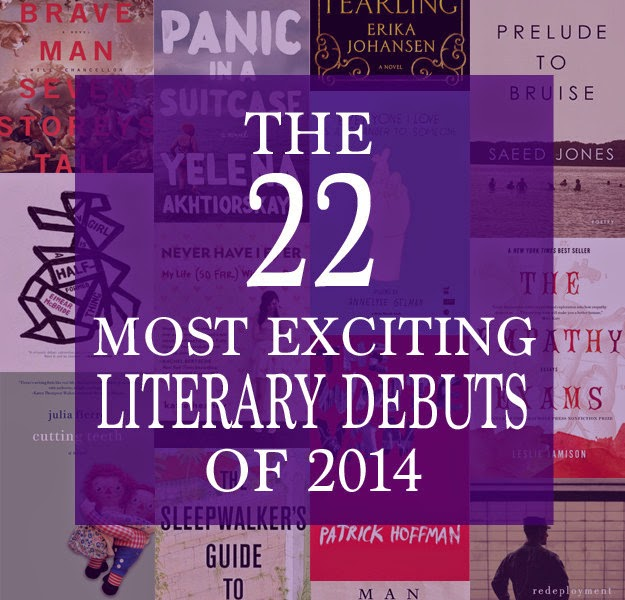 http://www.buzzfeed.com/ariannarebolini/most-exciting-literary-debuts-of-2014?&utm_medium=email&utm_campaign=Books%201224&utm_content=Books%201224+CID_9530ff34a38e8c9eb1bbc559abb21f5f&utm_source=Campaign%20Monitor&utm_term=these%20books%20were%20the%20most%20exciting%20literary%20debuts%20of%20the%20whole%20year#.hfRZJzqZ5