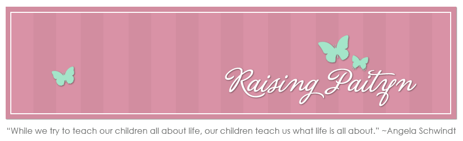 Raising Paityn
