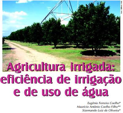 Artigo: Agricultura irrigada: Eficiência de irrigação e de uso de água
