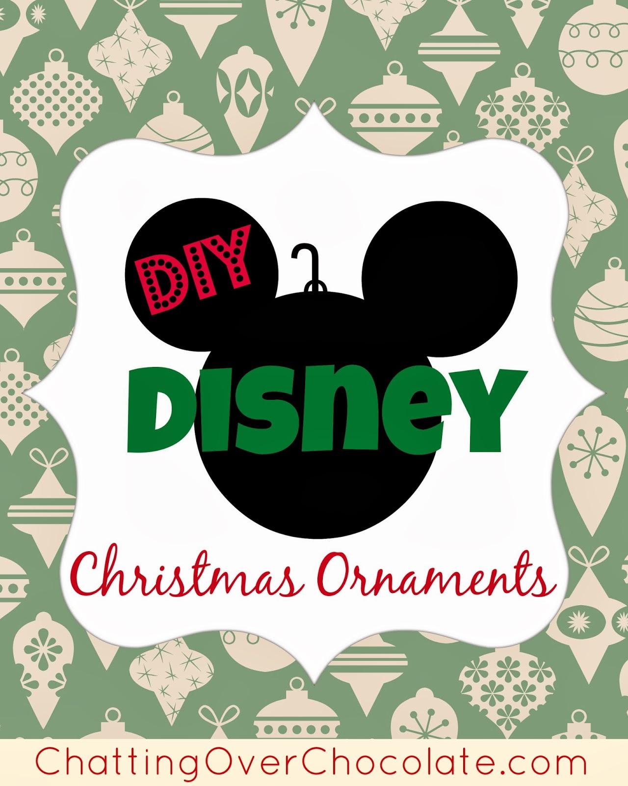 Chatting Over Chocolate Diy Disney Christmas Ornaments