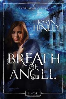 Breath of Angel by Karyn Henley