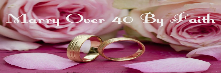 Marry Over 40 By Faith