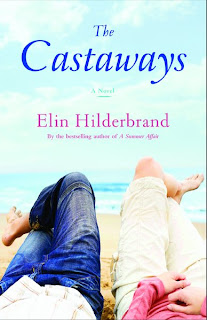 The Castaways Elin Hilderbrand