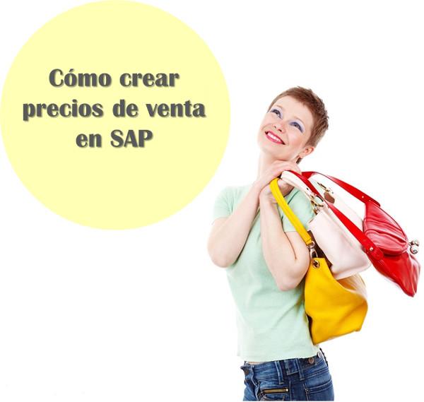 Crear precios de venta en SAP