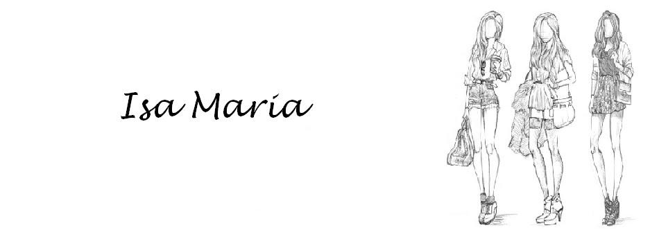 Blog da Isa Maria