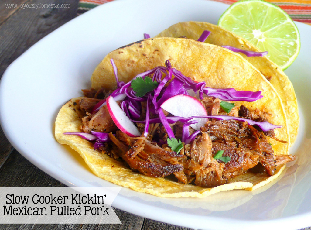 Joyously Domestic: Slow Cooker Kickin' Mexican Pulled Pork