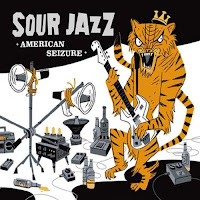 Sour Jazz - American Seizure album cover, 2009