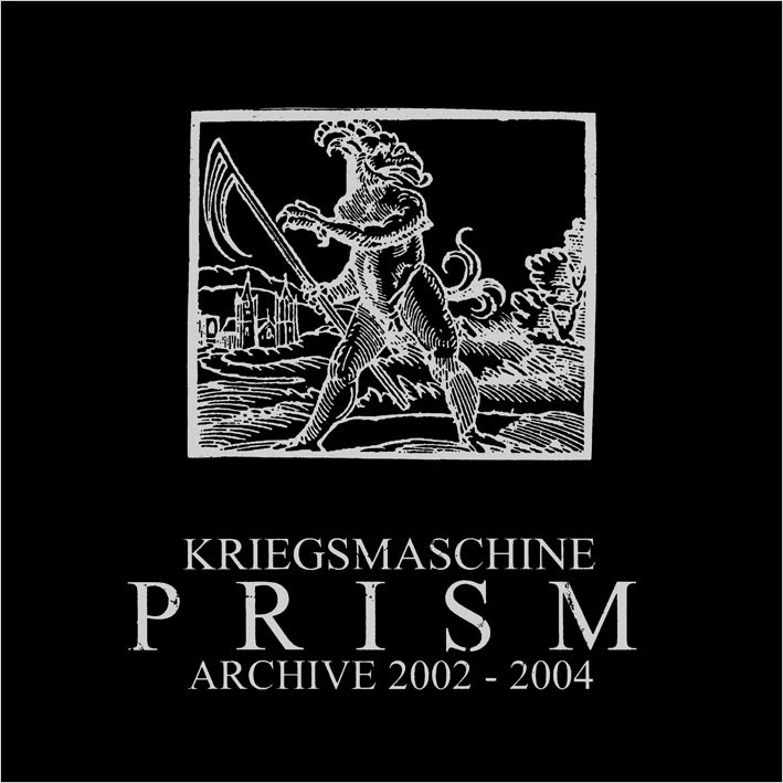 Kriegsmaschine-Prism Archive 2002-2004-2014-BERC Download