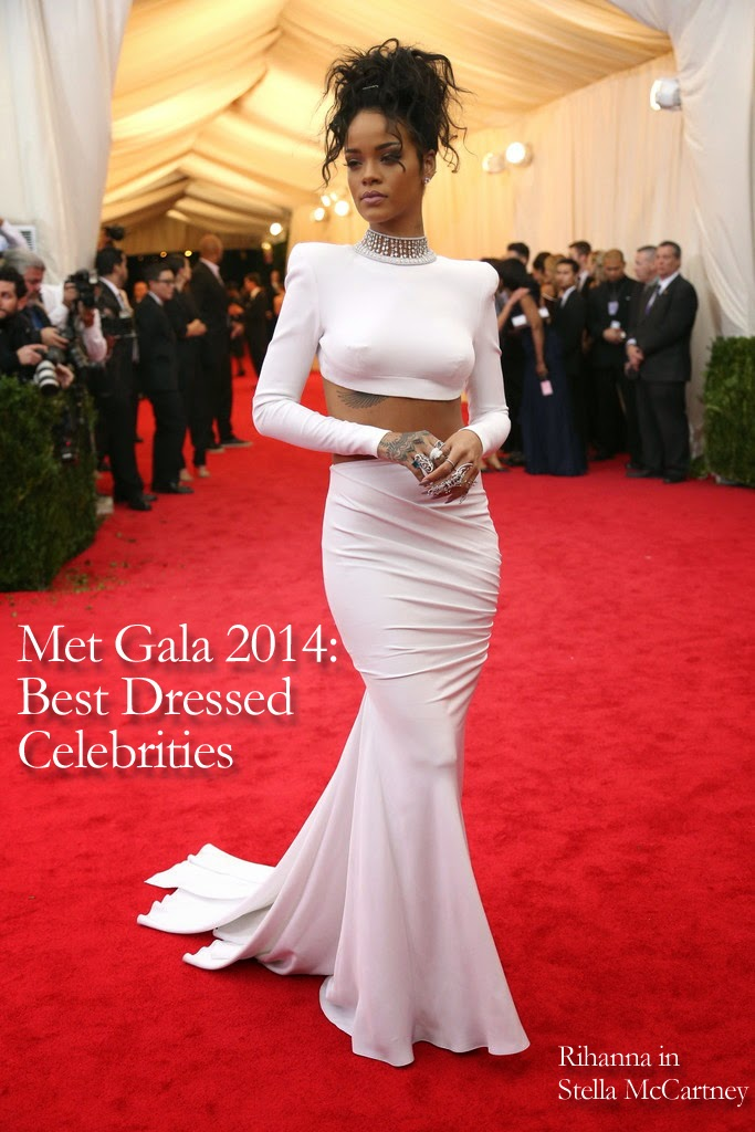 Met Gala 2014: Best Dressed Celebrities  Rihanna in Stella McCartney
