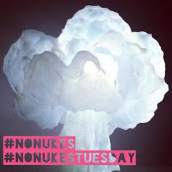 #NoNukesTuesday