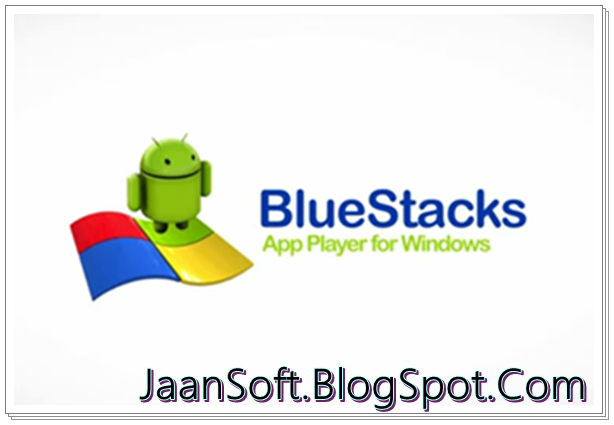 BlueStacks App Player 0.9.25.5401 For Windows New Version Download