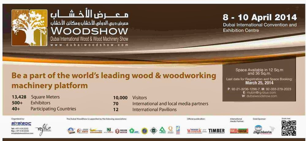 WoodShow 8 - 10 April 2014 Dubai International Convention