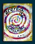 """ACERCA DE MIS AMANTES"""