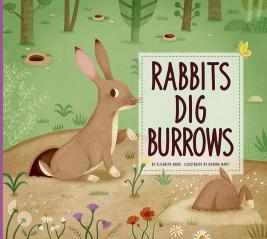 Rabbits Dig Burrows