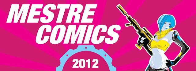 MESTRE COMICS 2012 – Quarta Edizione