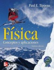tippens Física, Conceptos y Aplicaciones, 7ma Edición   Paul E. Tippens