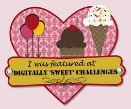 I was featured at Digitally Sweet Challenges!